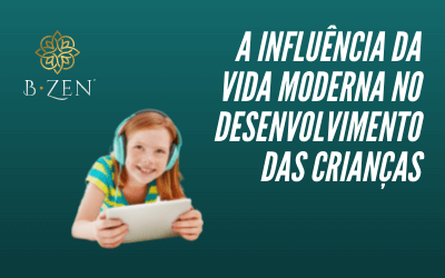 A influência da vida moderna no desenvolvimento das crianças